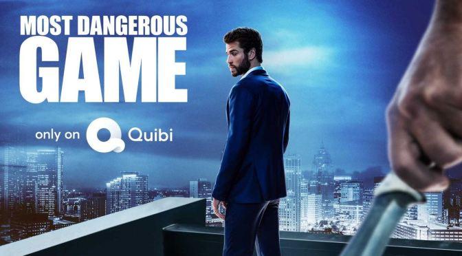 'MOST DANGEROUS GAME' RENOVADA EN QUIBI