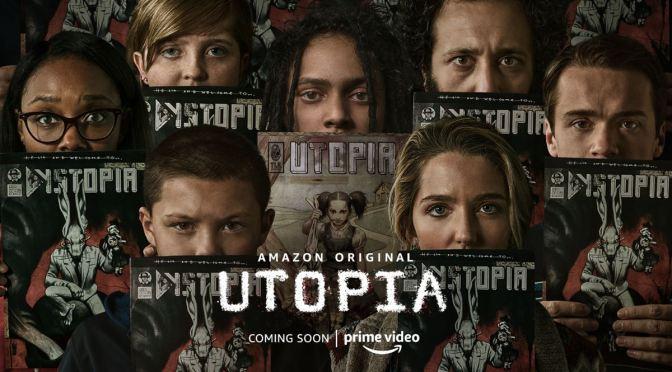 AMAZON PONE FECHA AL ESTRENO DE 'UTOPIA'