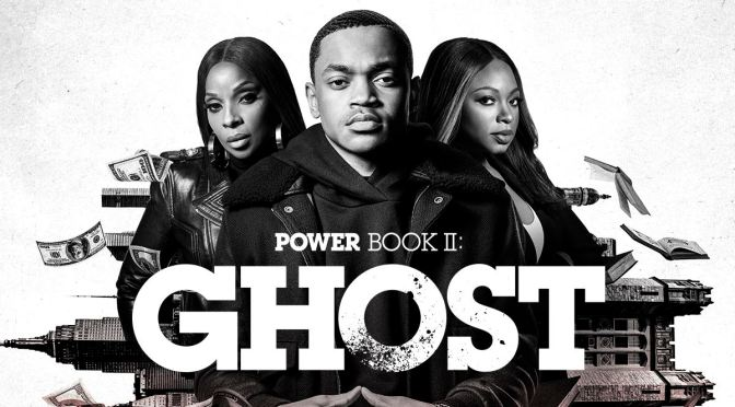 'POWER BOOK II: GHOST' RENUEVA EN STARZ