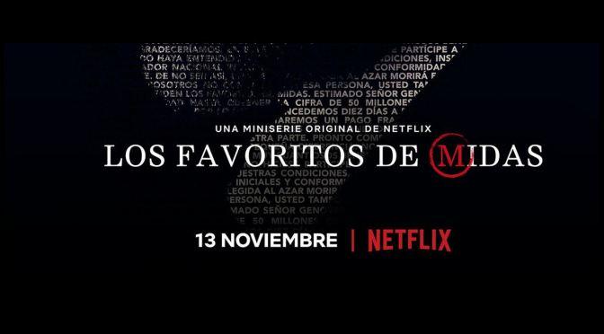 NETFLIX PONE FECHA PARA 'LOS FAVORITOS DE MIDAS'
