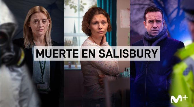 MOVISTAR+ ESTRENA 'MUERTE EN SALISBURY'
