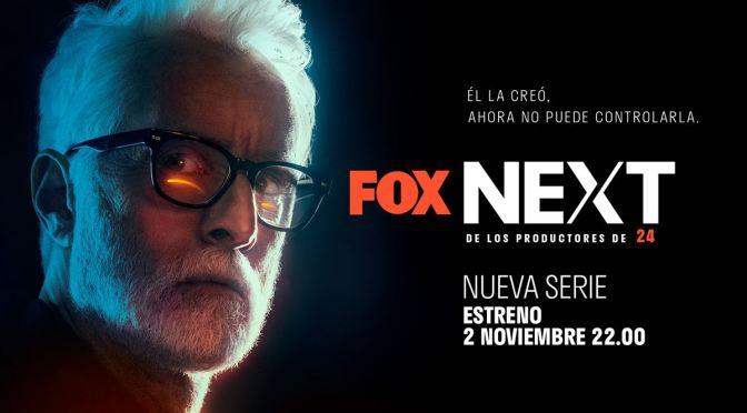 FOX ESPAÑA ANUNCIA EL ESTRENO DE 'neXt'