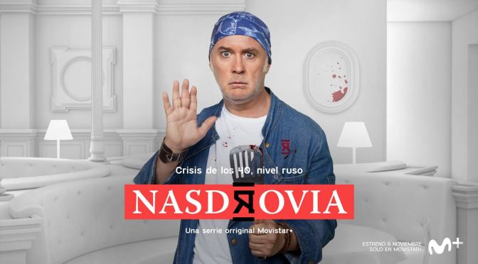 LUIS BERMEJO NOS HABLA DE 'NASDROVIA' (MOVISTAR+)