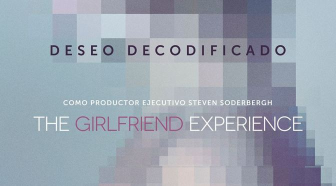 STARZPLAY ANUNCIA LA TERCERA ENTREGA DE 'THE GIRLFRIEND EXPERIENCE'