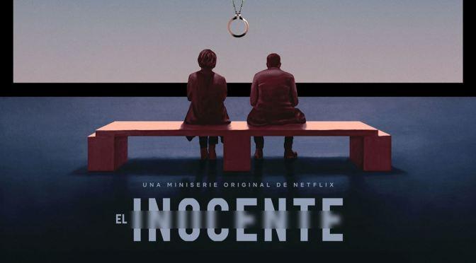 NETFLIX LANZA TRÁILER DE 'EL INOCENTE'