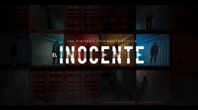 'EL INOCENTE': REVIEW