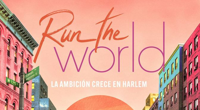 STARZ ANUNCIA ESTRENO PARA 'RUN THE WORLD'