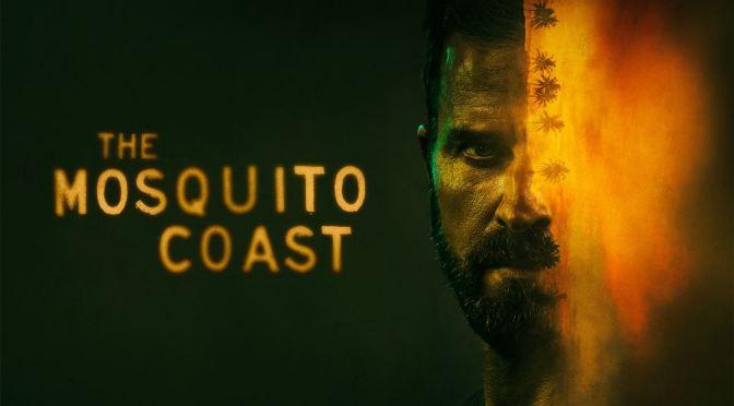 'THE MOSQUITO COAST' RENUEVA EN APPLE TV+