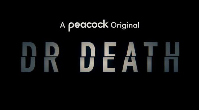 STARZPLAY ANUNCIA FECHA PARA 'DR. DEATH'