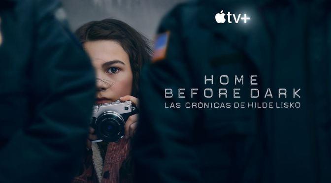 'HOME BEFORE DARK': REVIEW (TEMPORADA 2)