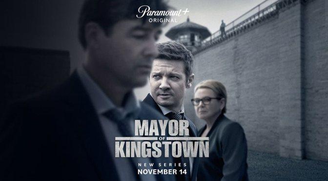 PARAMOUNT+ PRESENTA 'MAYOR OF KINGSTOWN'