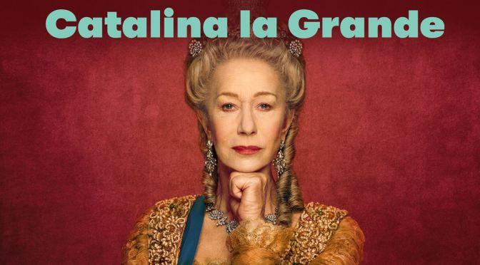 COSMO ESTRENA LA SERIE 'CATALINA LA GRANDE'