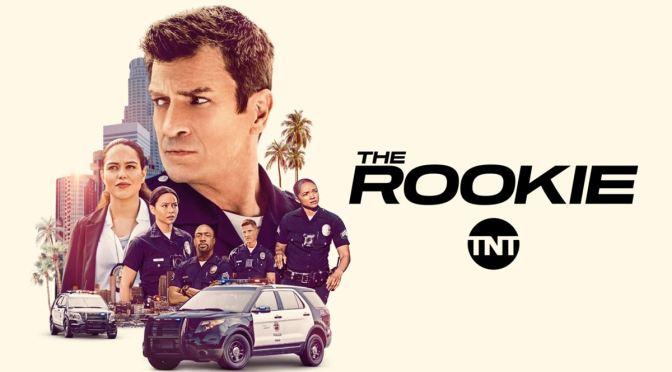 TNT ESTRENA LA NUEVA TEMPORADA DE 'THE ROOKIE'